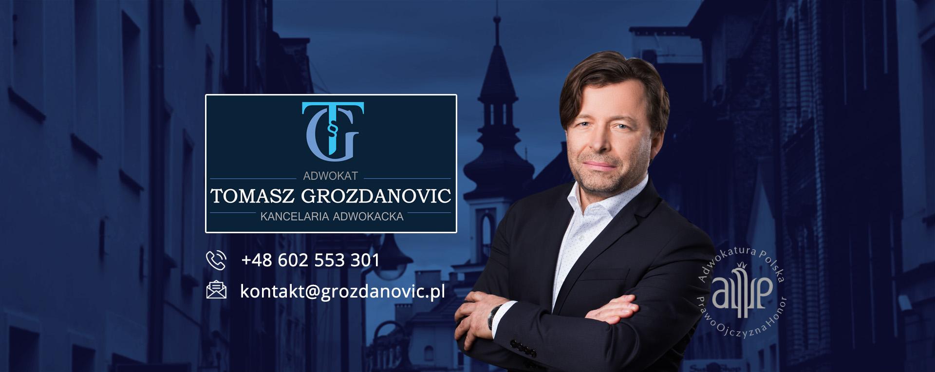 Adwokat Tomasz Grozdanovic